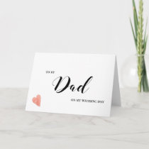 To My Dad Wedding Day Card