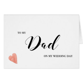 To My Dad Wedding Day Card at Zazzle