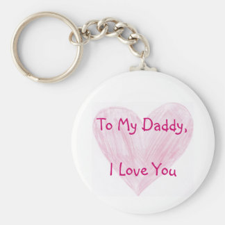 To My Daddy Basic Round Button Keychain