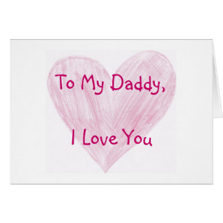To My Daddy Card
