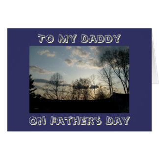 To My Daddy, On Father's Day Card