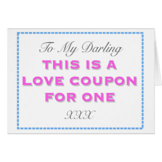 To my Darling, This is a Love Coupon for One Card