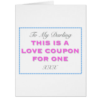 To my Darling This is a Love Coupon for One Card