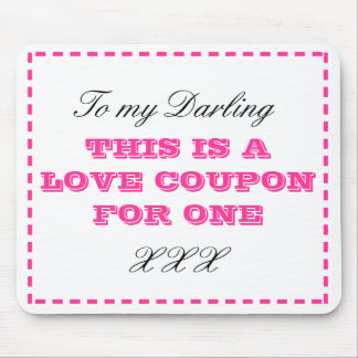 To my Darling, This is a Love Coupon for One Mouse Pad
