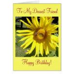 To My Dearest Friend, Happy Birthday! Greeting Card