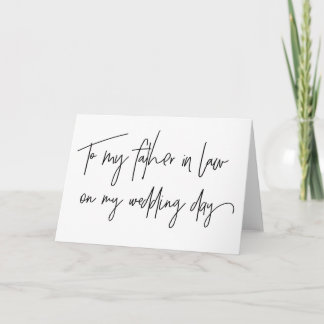 To My Father in Law on My Wedding Day Card