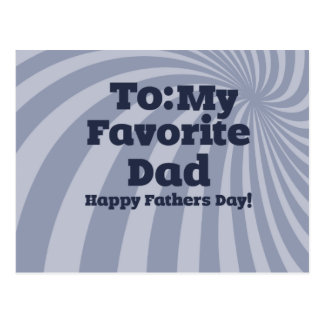To my favorite Dad Happy Fathers Day Postcard