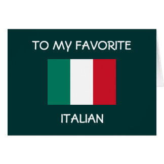 """TO MY FAVORITE ITALIAN"" HAPPY BIRTHDAY CARD"
