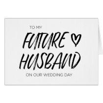 To My Future Husband Wedding Card