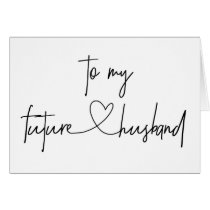 To My Future Husband Wedding Card