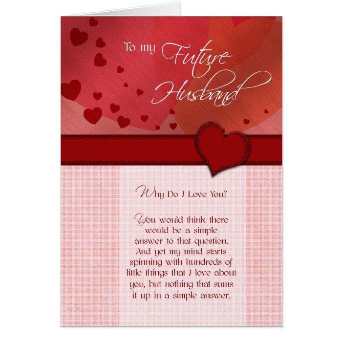 to my future husband why do i love you card  zazzle