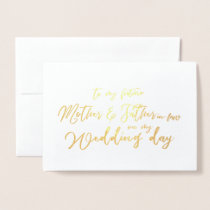 To my future in-laws on my Wedding Day Foil Card