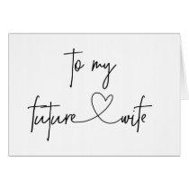 To My Future Wife Wedding Card