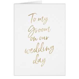 To My Groom On Our Wedding | Stylish Gold Lettered Card at Zazzle