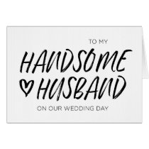 To My Handsome Husband Wedding Card