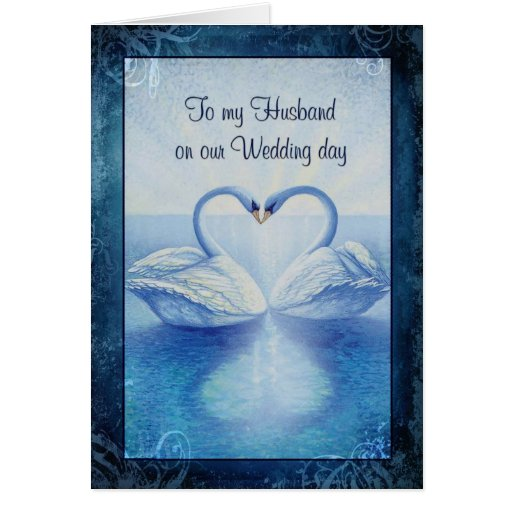 Wedding Gift For Husband Forum : To my Husband on our Wedding day Greeting Card
