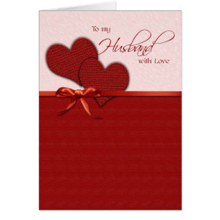 To My Husband On Valentine's Day Card at Zazzle
