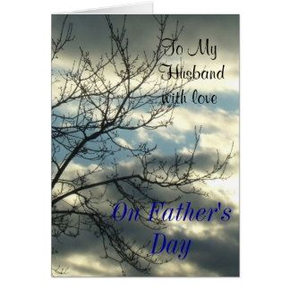 To My Husband with Love On Father's Day Greeting Card