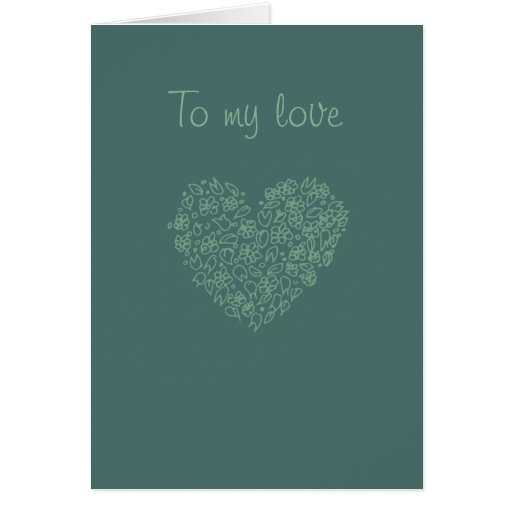To My Love Heart Drawing Card, envelopes included Card