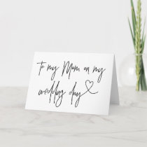 To My Mom On My Wedding Day Card