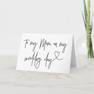 To My Mom On My Wedding Day Card