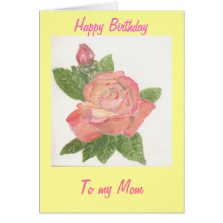 To my Mom, Rose from painting. Card