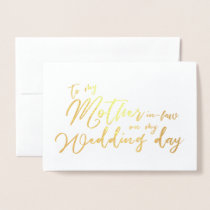 To my Mother in law on My Wedding Day Calligraphy Foil Card