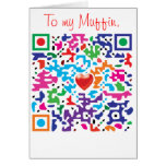 To my Muffin... Greeting Cards