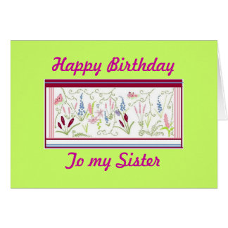 To My Sister Birthday card