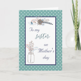 To My Sister On Mother's Day Floral Dots Card