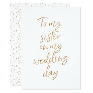 To my sister on my wedding day invitation