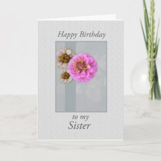 To My Sister Pink and White Wild Flowers Card