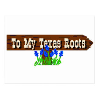 To my Texas Roots Postcard