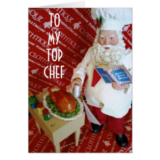 TO MY TOP CHEF AT CHRISTMAS GREETING CARD