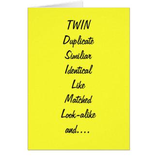 TO MY TWIN/BEST FRIEND BIRTHDAY CARD