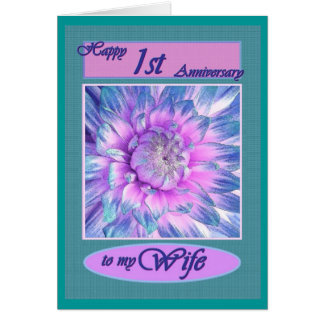 To My Wife - Happy 1st Anniversary Card