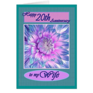 To My Wife - Happy 20th  Anniversary Card