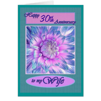 To My Wife - Happy 30th Anniversary Card