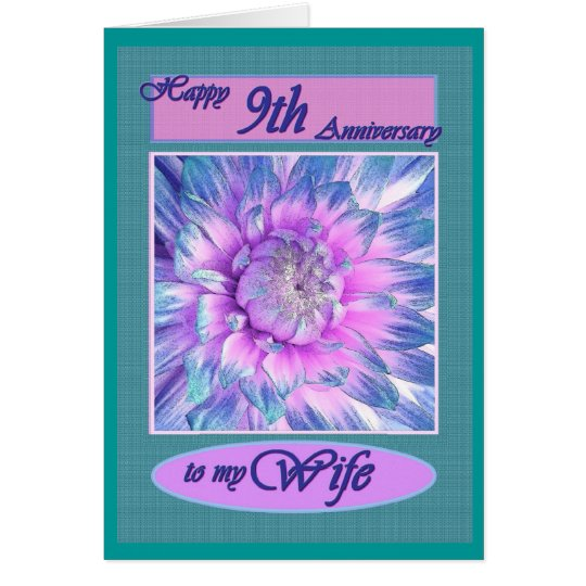 To My Wife - Happy 9th  Anniversary Card