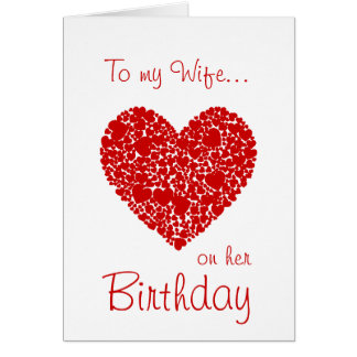 To my Wife on her Birthday-Red Hearts Romantic Greeting Card