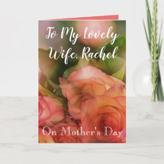 To my wife on Mothers Day Card