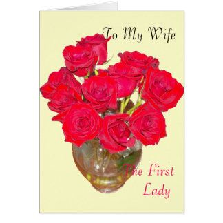 To My Wife The First Lady Card