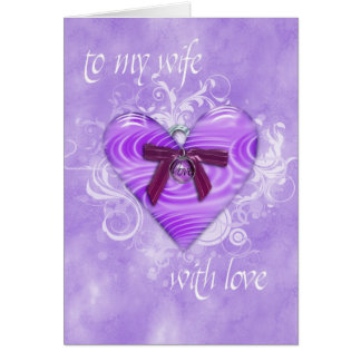 to my wife with love card
