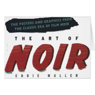 to noir art greeting cards