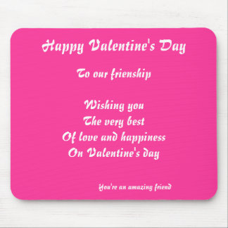 To our frienship valentines greetings mouse pad
