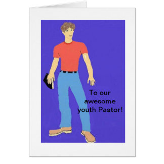 To our youth Pastor Card