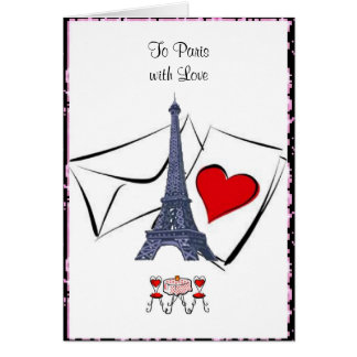To Paris with Love Valentine's Card. Card