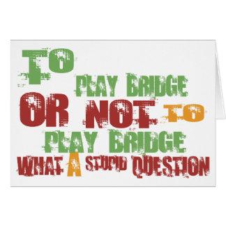 To Play Bridge Card