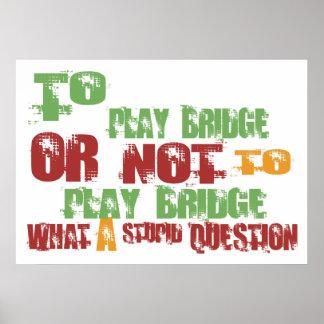 To Play Bridge Poster