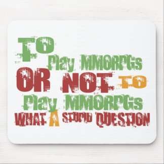 To Play MMORPGs Mouse Mats